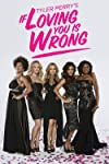If Loving You Is Wrong (2014)