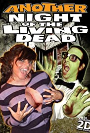 Another Night of the Living Dead Poster