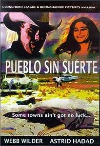 Best site downloading high quality movies Pueblo sin suerte [hd720p]