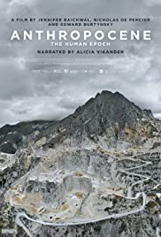 Anthropocene: The Human Epoch Poster