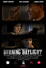Burning Daylight Poster