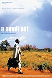 A Small Act (2010) Poster - Movie Forum, Cast, Reviews