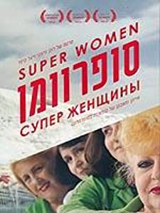 Top 10 sites free movie downloads Super Women by none [1080pixel]