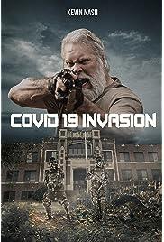 COVID-19: Invasion