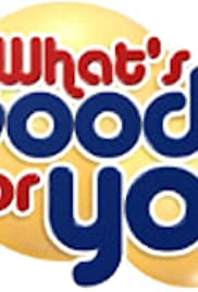What's Good for You Poster