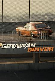 Getaway Driver Poster