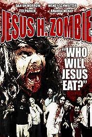 Jesus H. Zombie (2006)