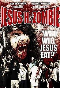 Primary photo for Jesus H. Zombie