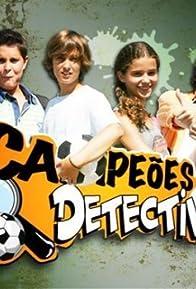 Primary photo for Campeões e Detectives