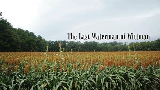 Divx movies trailers download The Last Waterman of Wittman 2160p]