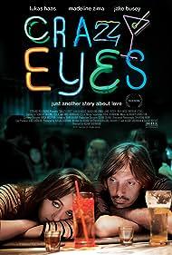 Jake Busey, Lukas Haas, Valerie Mahaffey, Tania Raymonde, Ray Wise, Madeline Zima, and Blake Garrett Rosenthal in Crazy Eyes (2012)