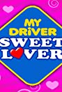 My Driver Sweet Lover (2010) Poster