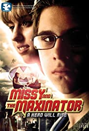 Missy and the Maxinator Poster