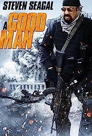 Steven Seagal in A Good Man (2014)