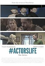 #ActorsLife The Series
