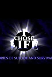 I Chose Life: Stories of Suicide and Survival Poster