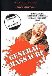 General Massacre Poster