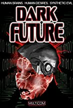 Primary image for Dark Future