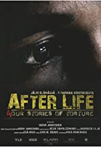 After Life - 4 Stories of Torture