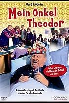 Mein Onkel Theodor oder Wie man viel Geld im Schlaf verdient
