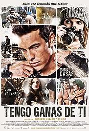 Tengo ganas de ti (2012) film en francais gratuit