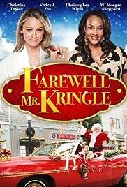 Farewell Mr. Kringle(2010) Poster - Movie Forum, Cast, Reviews