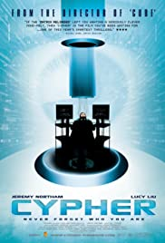 Cypher (2002) Poster - Movie Forum, Cast, Reviews