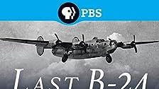 The Last B-24