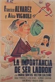La importancia de ser ladrón Poster