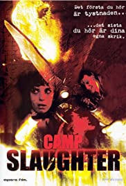 Camp Slaughter(2004) Poster - Movie Forum, Cast, Reviews