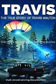Travis: The True Story of Travis Walton (2015)