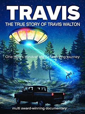Where to stream Travis: The True Story of Travis Walton