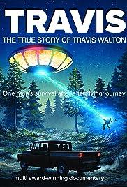 Travis: The True Story of Travis Walton Poster