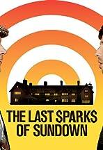 The Last Sparks of Sundown