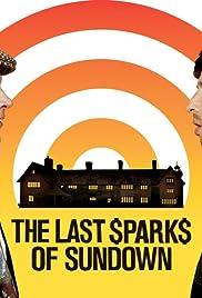The Last Sparks of Sundown Poster