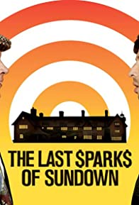 Primary photo for The Last Sparks of Sundown