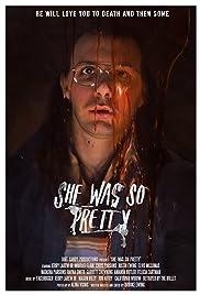 She Was So Pretty(2016) Poster - Movie Forum, Cast, Reviews