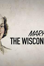 Mary: The Wisconsin WAC (2015)