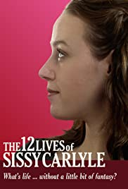 The 12 Lives of Sissy Carlyle Poster