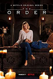 The Order: Season 1 [TRAILER] Coming to Netflix March 7, 2019 2
