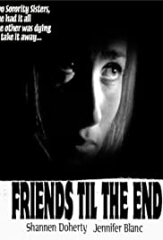Friends 'Til the End Poster