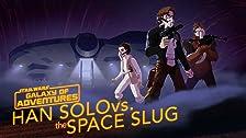 Han Solo vs. the Space Slug - The Escape Artist