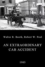 An Extraordinary Cab Accident (1903) Poster - Movie Forum, Cast, Reviews