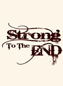 Strong to the End Australia