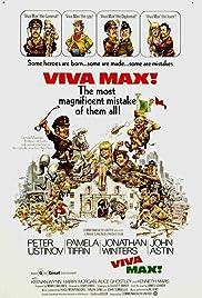 Viva Max(1969) Poster - Movie Forum, Cast, Reviews