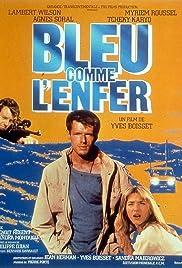 Bleu comme l'enfer(1986) Poster - Movie Forum, Cast, Reviews