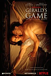 Gerald's Game (2017) Poster - Movie Forum, Cast, Reviews
