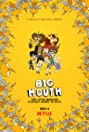 Big Mouth (2017) Poster
