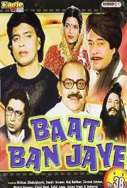 Baat Ban Jaye Poster