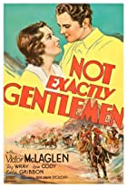 Not Exactly Gentlemen